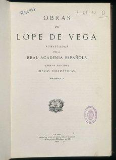 PORTADA DE OBRAS DE LOPE DE VEGA\/ REPRODUCCION FACSIMIL\/ PUBLICADAS POR LA REAL ACADEMIA\/ OBRAS DR. Autor: LOPE DE VEGA FELIX. Localización: ACADEMIA DE LA LENGUA-COLECCION. MADRID. ESPAÑA.PORTADA DE OBRAS DE LOPE DE VEGA\/ REPRODUCCION FACSIMIL\/ PUBLICADAS POR LA REAL ACADEMIA\/ OBRAS DR. Author: LOPE DE VEGA FELIX. Location: ACADEMIA DE LA LENGUA-COLECCION. MADRID. SPAIN.. Album \/ Oronoz. MADRID SPAIN.