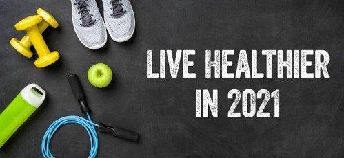 Live healthier in 2021