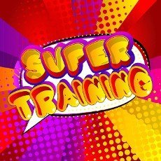 Super Training - Comic book style text. Sport,  training and fitness related words,  quote on colorful background. Poster,  banner,  template. Cartoon vector illustration.